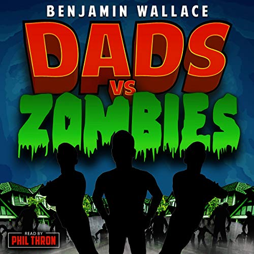 Dads VS Zombies